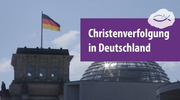 Christenverfolgung in Deutschland
