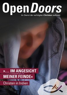 Open Doors Sonderheft: Christen in Indien - im Angesicht meiner Feinde