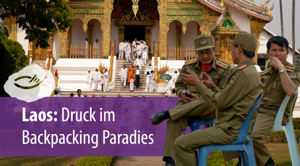 Laos: Druck im Backpacking Paradies