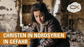 Dringende Nothilfe: Christen in Nordsyrien in Gefahr